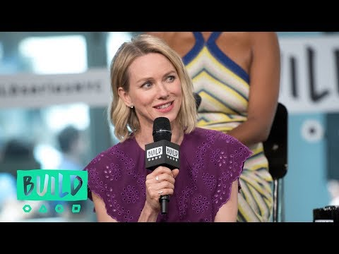 Naomi Watts Shares Her Experience On Finding Complex Roles For Women