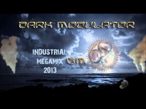 INDUSTRIAL MEGAMIX: 2013 From DJ Dark Modulator