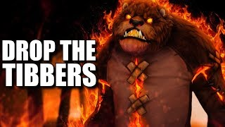 Repeat youtube video DROP THE TIBBERS ♫