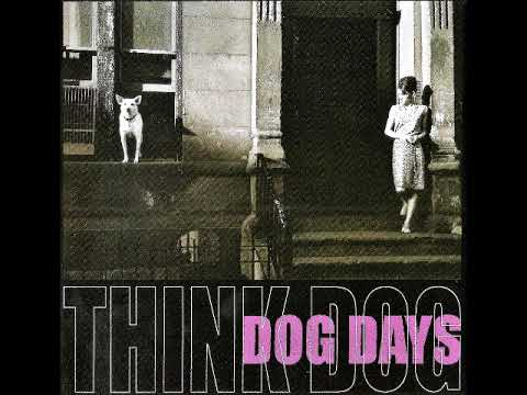 Think Dog - Dog Days (1969-1970)( US, Prog Rock, Art Rock, Blues, Jazz Rock, Folk)