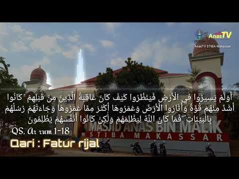 Fatur Rijal QS Ar rum 1-18 Imam Masjid Anas bin Malik