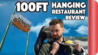 Reviewing the 100ft high restaurant that hangs from a crane!