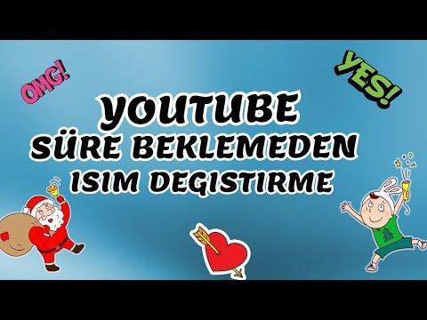 Youtube Uzun Süre Beklemeden İsim Degiştirme  ❤ [2016 GÜNCEL]