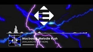 Macbass &amp Melodie Rush - Avalanche (Original Mix)