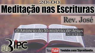 Meditação nas Escrituras - Rev. José