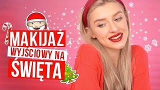 Makijaż na Święta dla każdego!| grudzień 2019