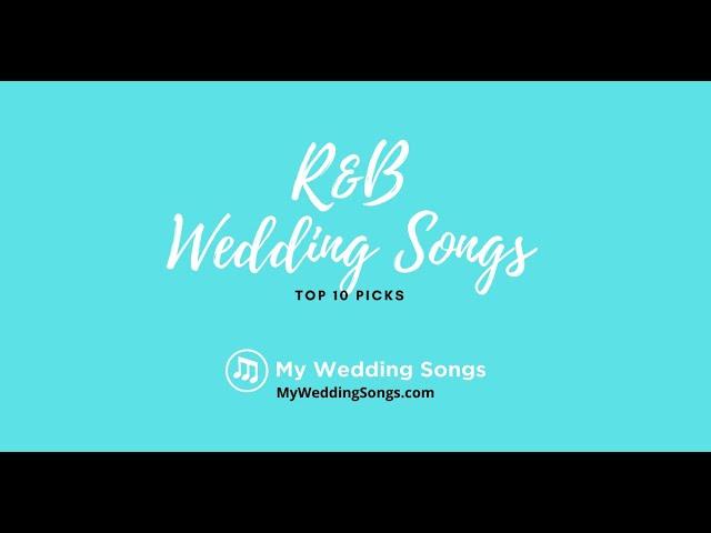 R B Wedding Songs Top 10 Picks 2020 Youtube