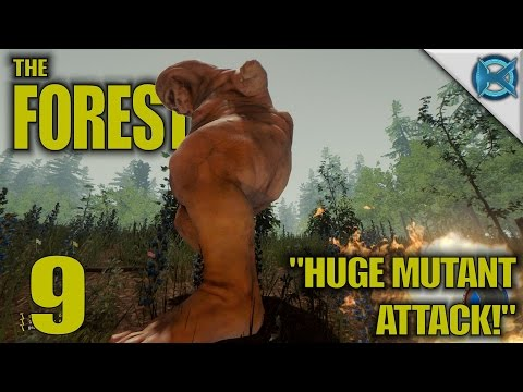 The Forest -Ep. 9- Huge Mutant Attack! -The Forest Gameplay Lets Play- Alpha 0.36 (S11)