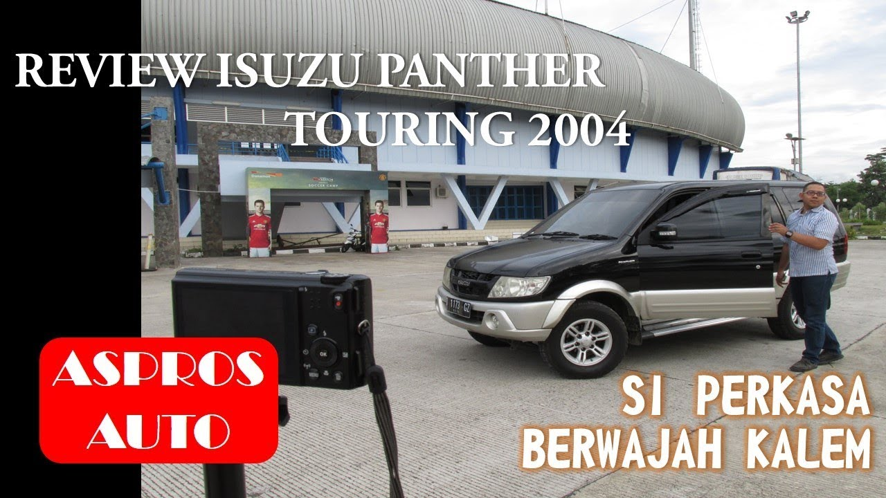 Review Isuzu Panther Touring 2004 By Aspros Auto Youtube