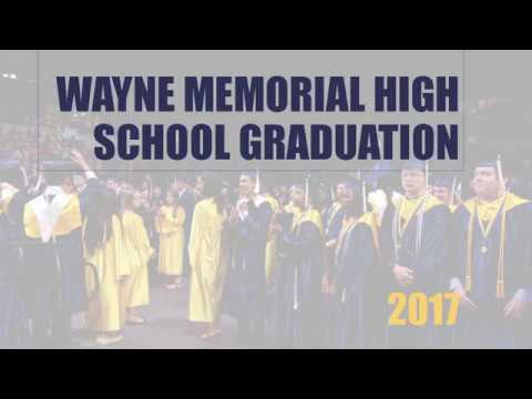 2017 Wayne Memorial High School graduation