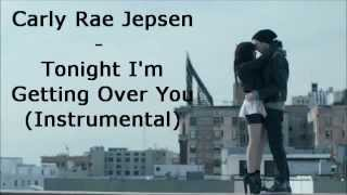 Carly Rae Jepsen - Tonight I