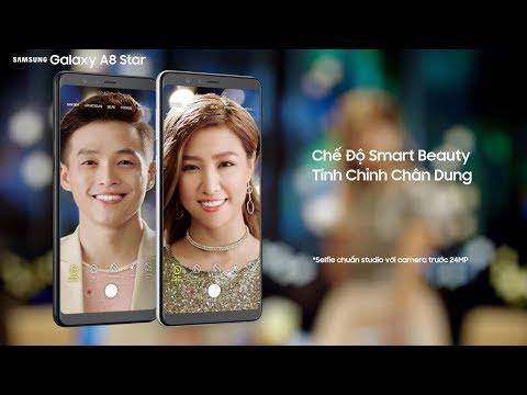 Galaxy A8 Star | Tuyệt chiêu thả thính thông minh