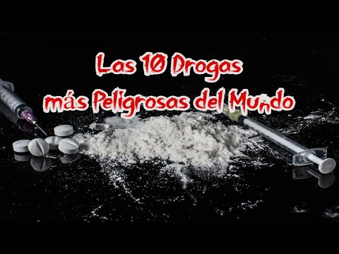 ¡Las 10 DROGAS Mas PELIGROSAS Del MUNDO!