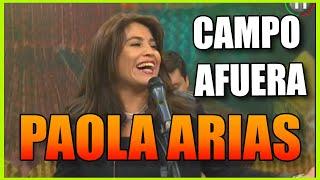 PAOLA ARIAS CAMPO AFUERA EN SALTA ES UNA CANCION