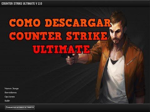 Como Descargar E Instalar Counter Strike Ultimate