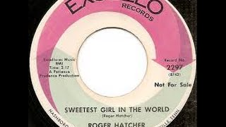 Sweetest Girl In The World  Roger Hatcher  Stereo Mix Tom Moulton Video Steven Bogarat
