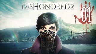 Dishonored 2 #01 Вновь обесчещенный.