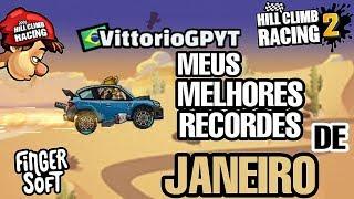 MEUS MELHORES RECORDES DE JANEIRO   Hill Climb Racing 2