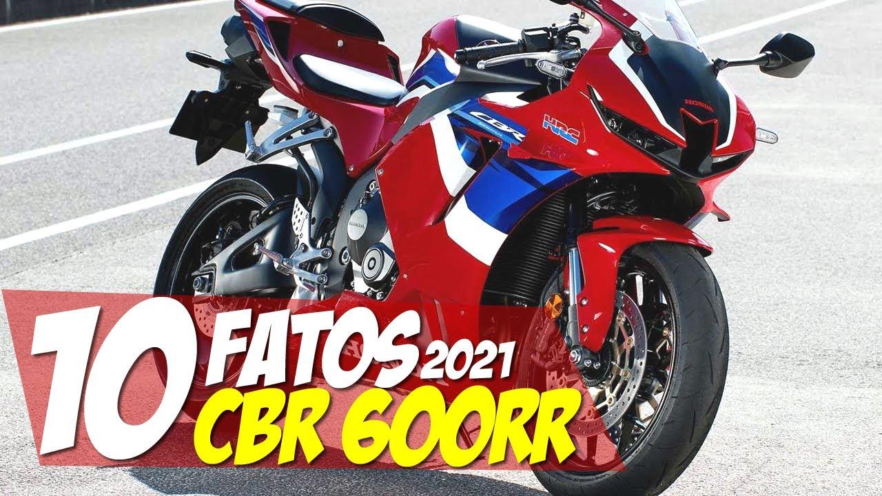10 FATOS: NOVA CBR 600RR 2021: TUDO QUE HÁ DE NOVO! Motorede