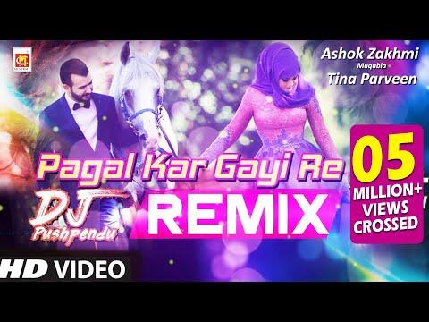 मस्त जवानी तेरी मुझको पागल कर गयी रे Dj Remix 2019  Fan Made Song   Pagal Kar Gayi Re
