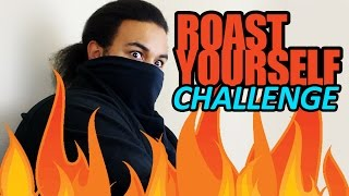 ROAST YOURSELF Challenge! (SSJ Carter)