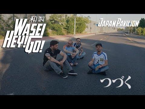 WASEI HEY! GO! - JAPAN PAVILION new 2017 karaoke video