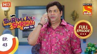 Shrimaan Shrimati Phir Se - Ep 43 - Full Episode - 10th May, 2018