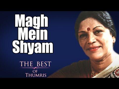 Magh Mein Shyam- Shobha Gurtu ( Album: The Best of Thumris Volume 1)