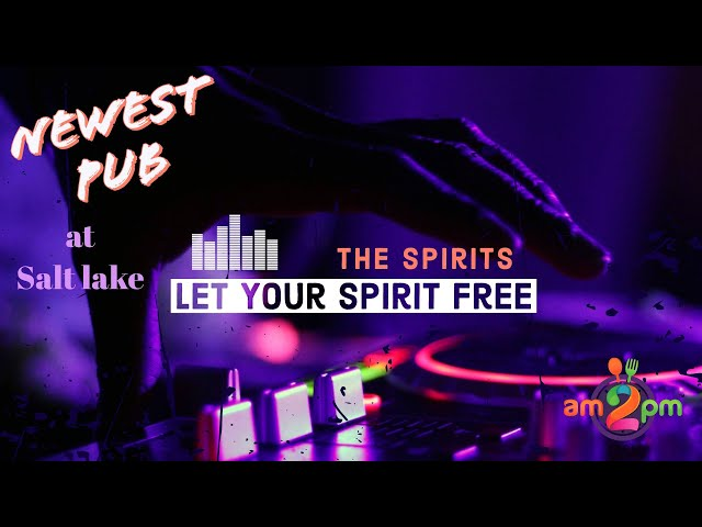 The Spirits - Let Your Spirit Free in the Newest Pub at Salt lake