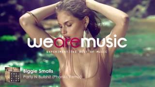 Biggie Smalls - Party N Bullshit (Phoniks Remix)