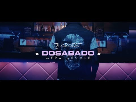DJ ARAFAT DOSABADO afro-décalé