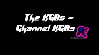 The KGBs - Channel KGBs