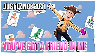 Just Dance 2021: You've Got A Friend In Me by Disney•Pixar's Toy Story   Track Gameplay [US]