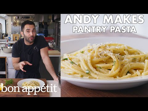 Andy Makes Pantry Pasta | From the Test Kitchen | Bon Appétit