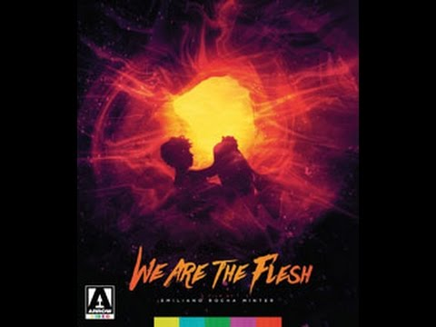 "Mrparka Review's ""We Are The Flesh"" (Arrow Films)"