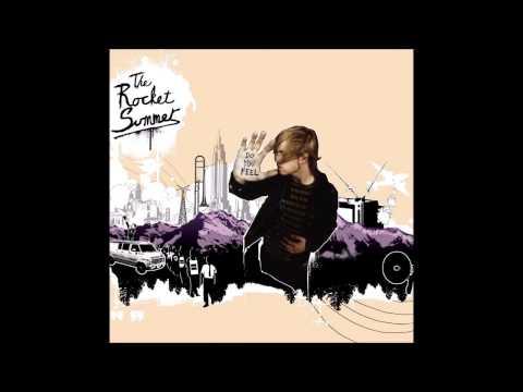 The Rocket Summer - Do You Feel (Full Album)