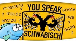 You speak schwäbisch? ► QUIZ