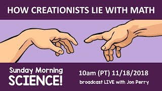 How Creationists Lie With Math: Sunday Morning Science