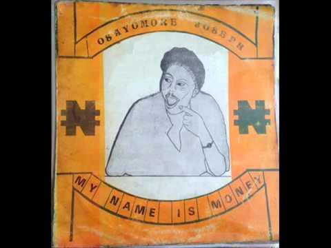 Osayomore Joseph ~ my name is money