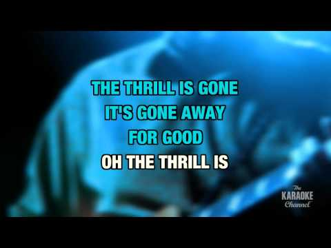 The Thrill Is Gone In The Style Of