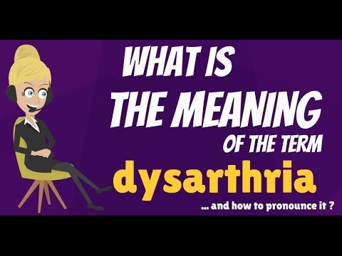 what is dysarthria what does dysarthria mean dysarthria meaning definition explanation