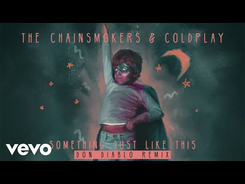 Thumbnail: The Chainsmokers & Coldplay - Something Just Like This (Don Diablo Remix Audio)