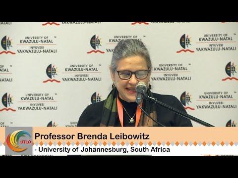 TLHEC10 - Keynote Address by Prof Brenda Leibowitz, University of Johannesburg, South Africa