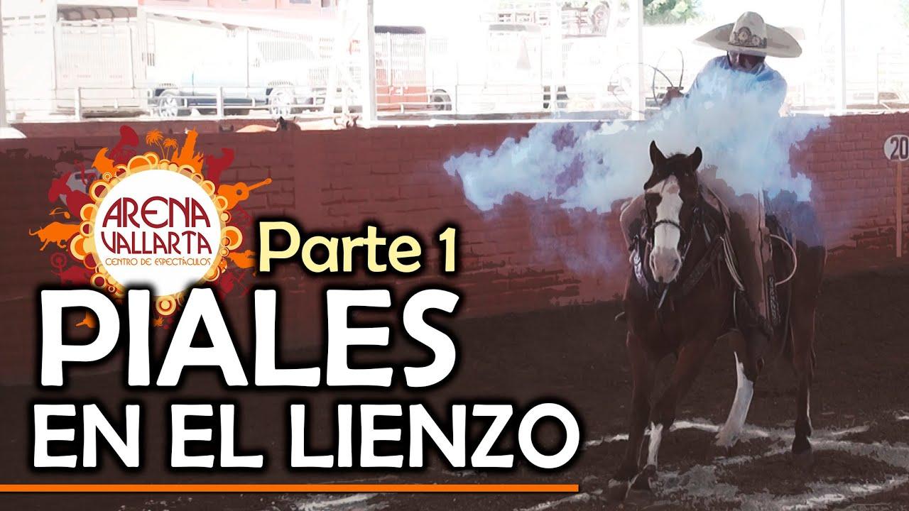 parte 1 PIALES en el LIENZO - Arena Vallarta