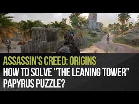 """Assassin's Creed: Origins - How to solve """"The Leaning Tower"""" papyrus puzzle?"""