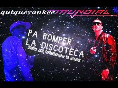 Pa Romper La Discoteca Remix - Daddy Yankee Ft Farruko Jomo Zion & Lennox