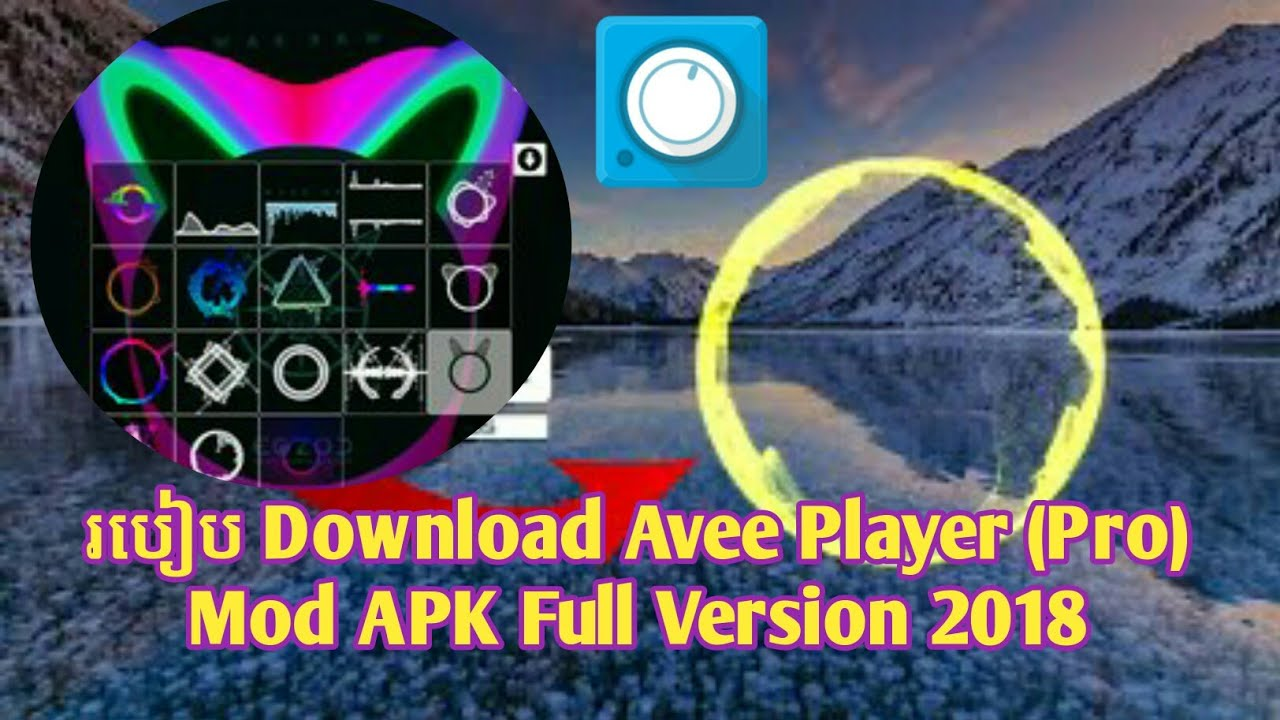 How To Download Avee Player (Pro) Mod APK Full Version 2018