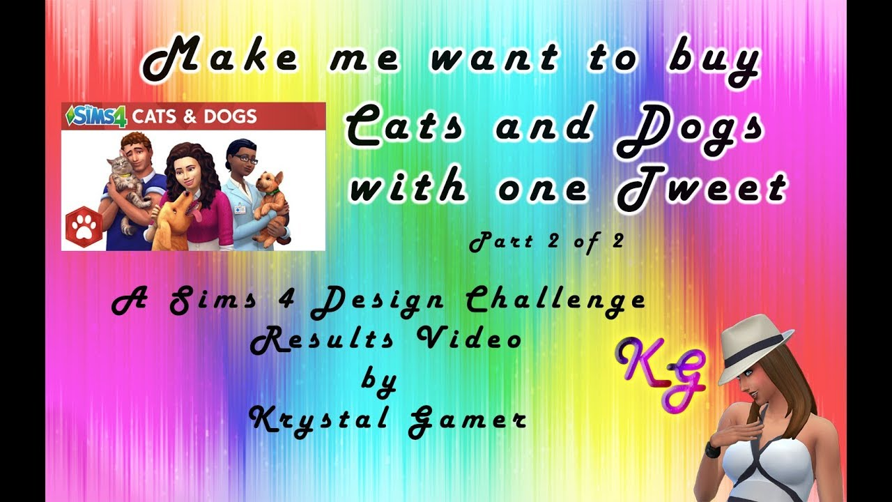 Awesome Sims 4 Cats and Dogs Designs! - A Challenge Results Video - Part 2  of 2