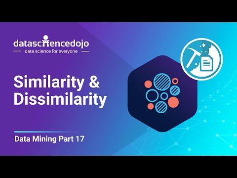 Data Mining Fundamentals: Part 5.1 - Similarity & Dissimilarity