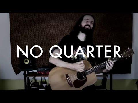 No Quarter - Ernesto Schnack